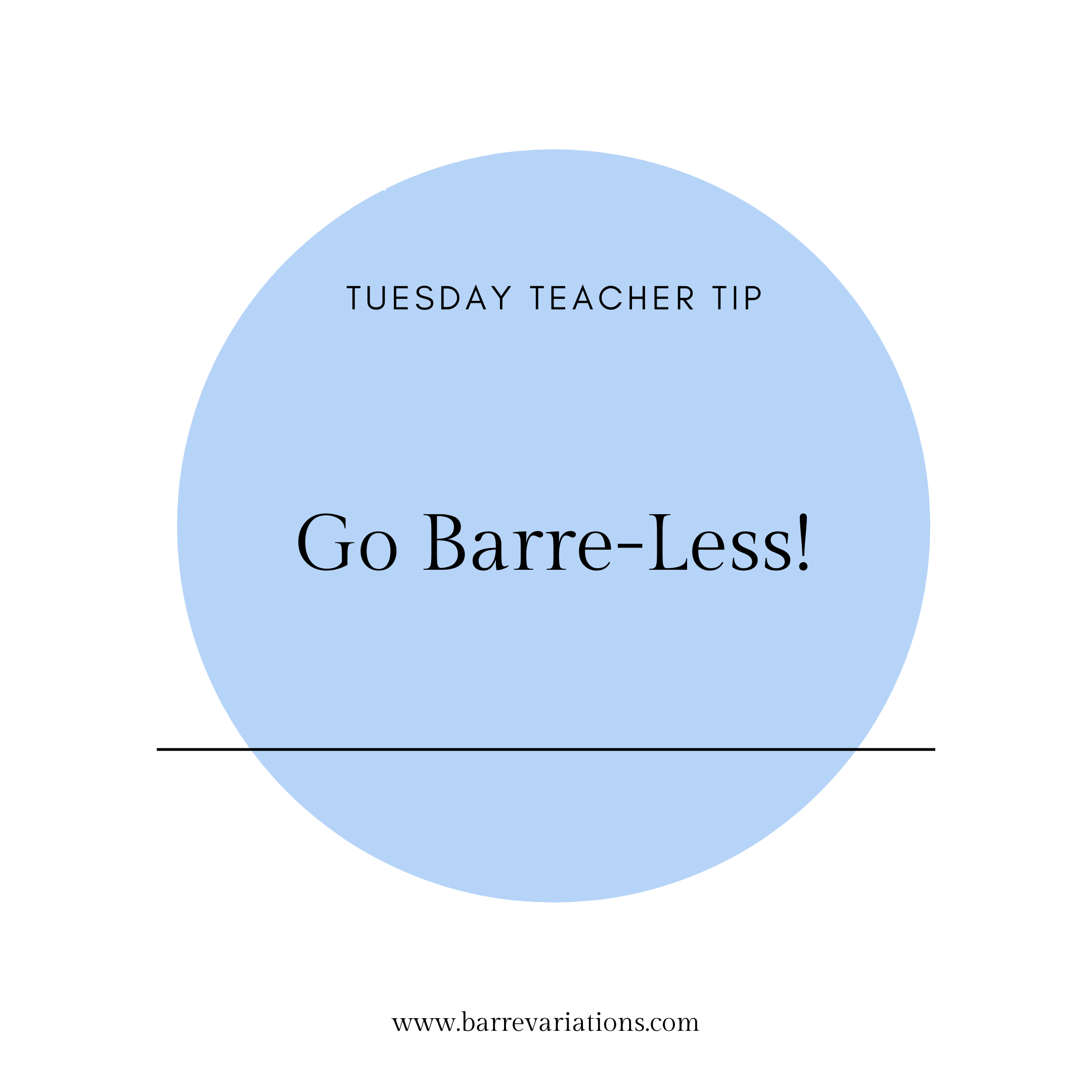 Image that says Go barre-less!