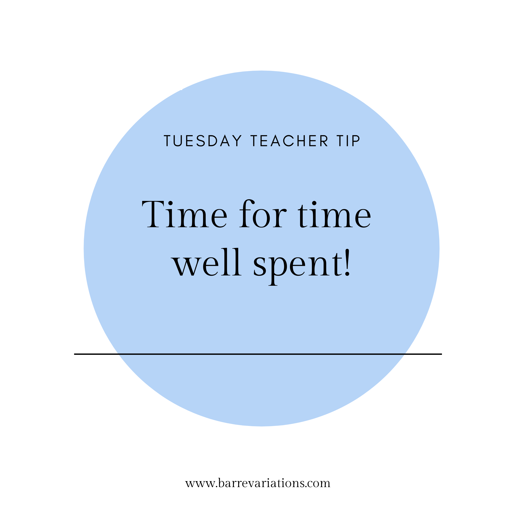 image of teacher tip time for time well spent
