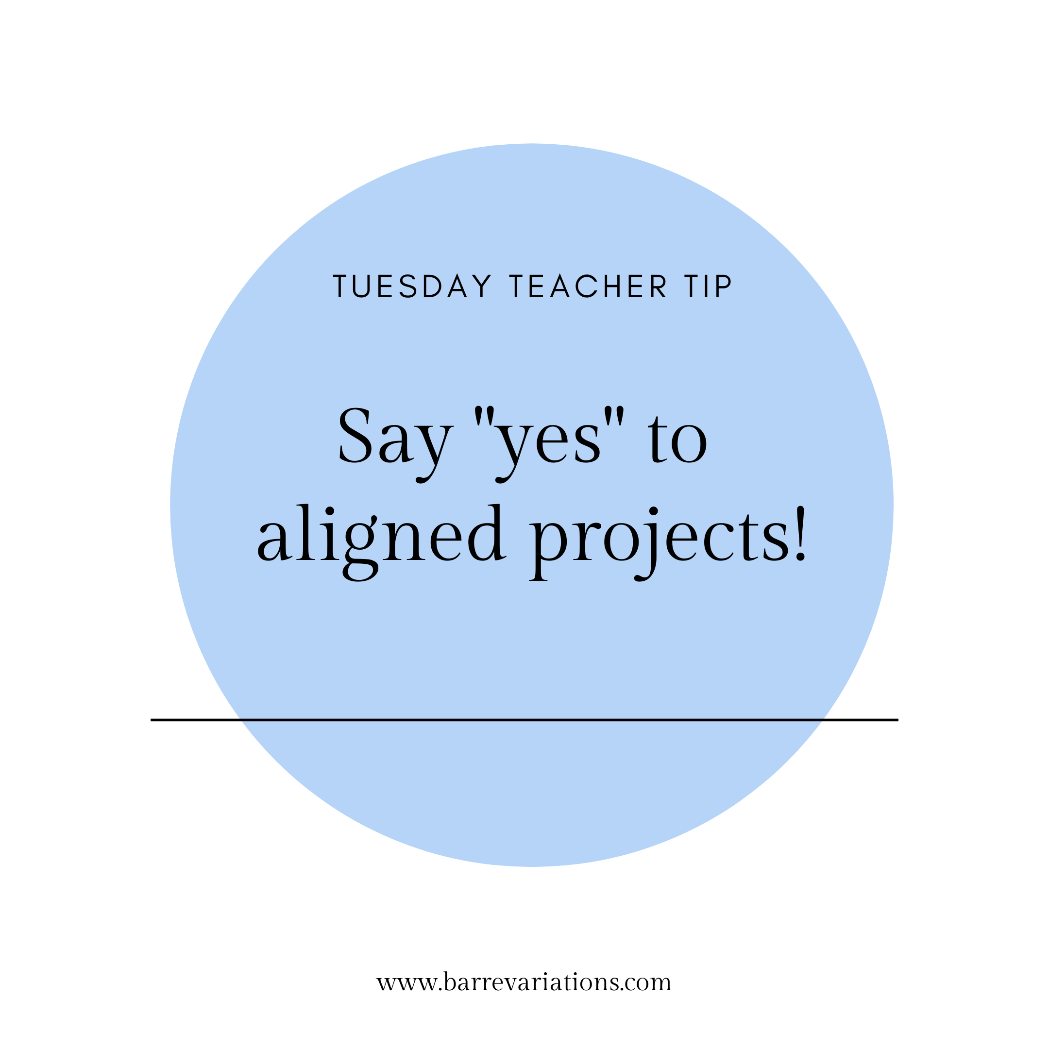 image of teacher tip say yes to aligned projects