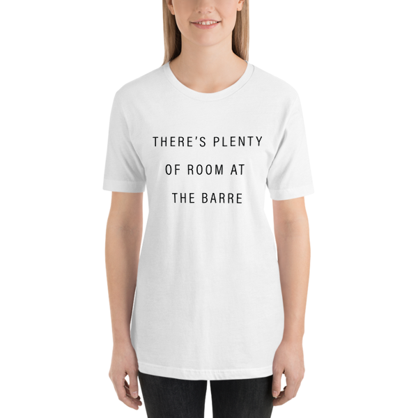 There's Plenty of Room T Shirt – White