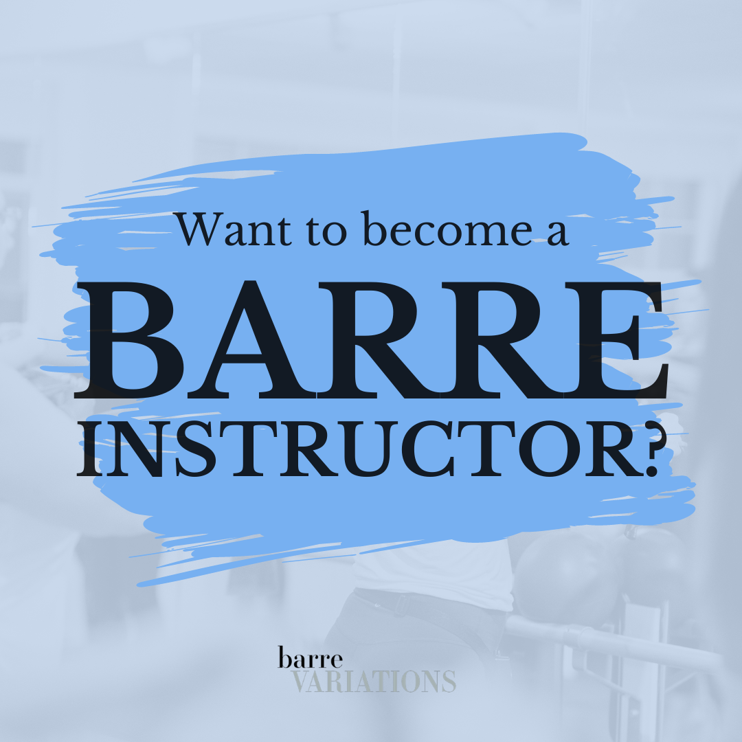 image with the text want to become a barre instructor