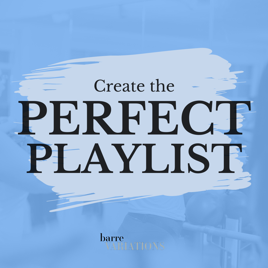 Picture with text music for barre class create the perfect playlist